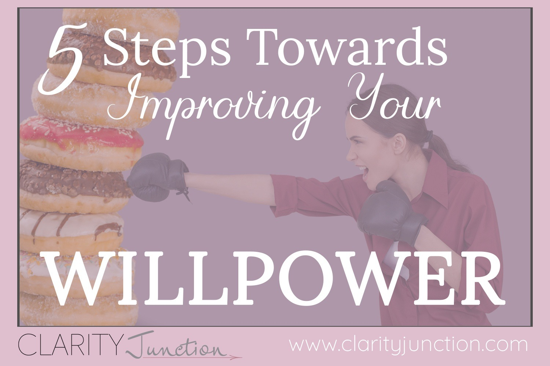 Improve Your Willpower