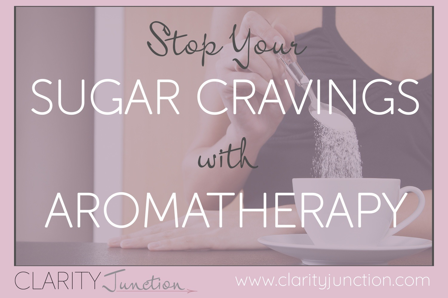 Stop Your Sugar Cravings with Aromatherapy