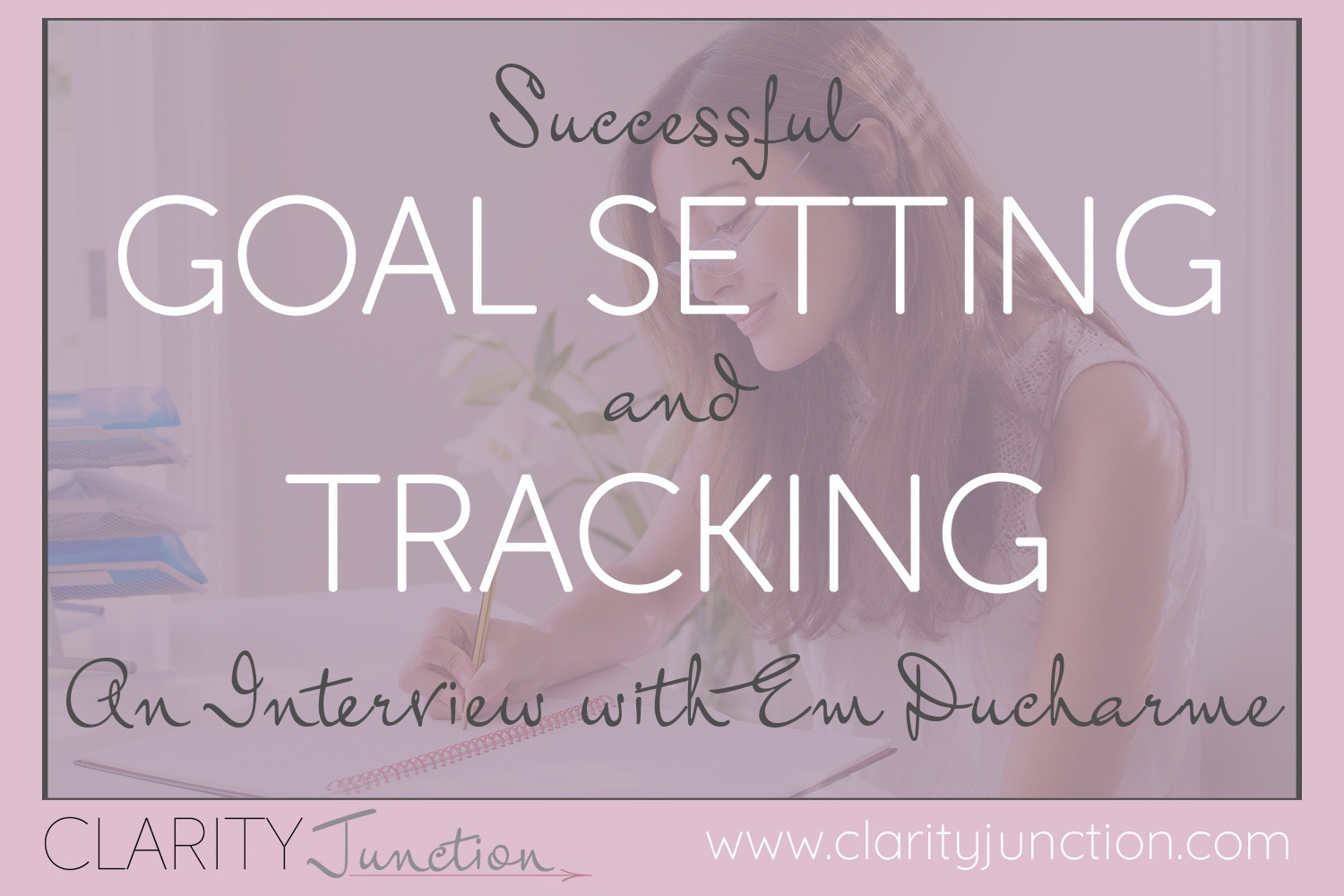 Successful Goal Setting and Tracking