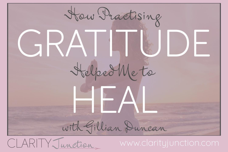 Gratitude Helped Me to Heal