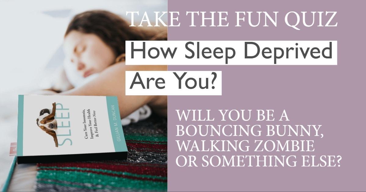 Sleep Deprived Quiz