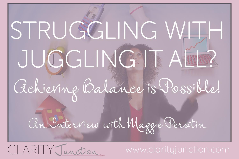 Maggie Perotin - Achieving Balance