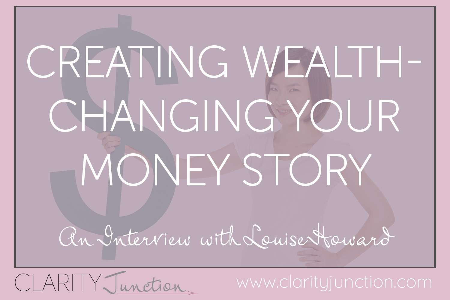 Louise Howard Creating Wealth Changing Your Money Story