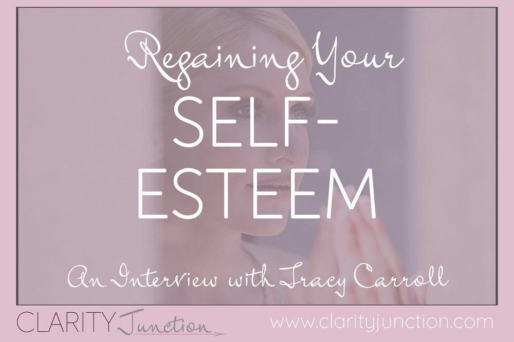 Self Esteem Tracy Carroll Clarity Junction Membership