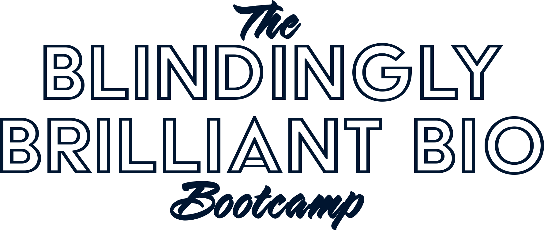 Blindingly Brilliant Bio Bootcamp